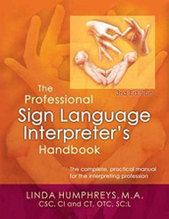 Professional Sign Language Interpreter's Handbook