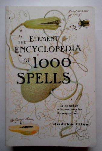 Element Encyclopedia Of 1000 Spells