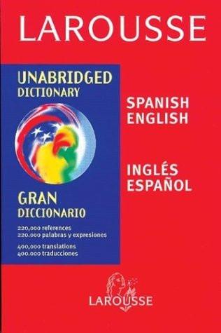 Larousse Unabridged Dictionary