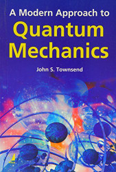 Modern Approach To Quantum Mechanics