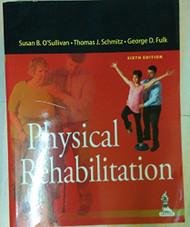 Physical Rehabilitation - Susan B O'Sullivan