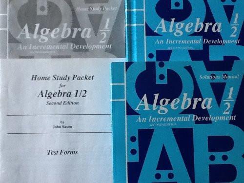 Algebra 1/2 An Incremental Development Homeschool Kit