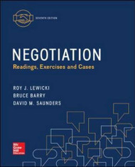 Negotiation: Readings Exercises & Cases