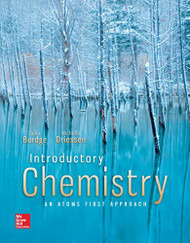 Introductory Chemistry  An Atoms First Approach by Julia Burdge