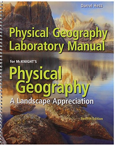 Laboratory Manual For Mcknight's Physical Geography