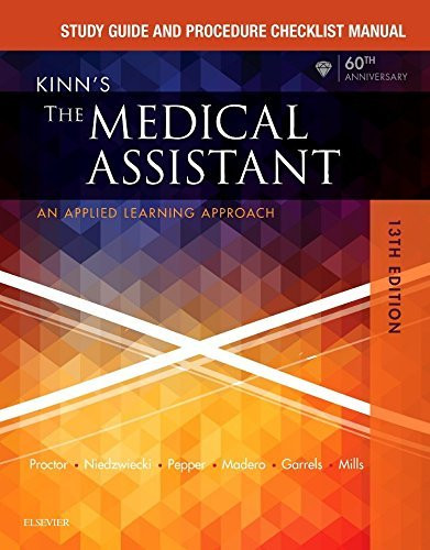 Kinn's The Medical Assistant Study Guide And Procedure Checklist Manual
