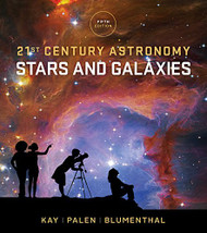21St Century Astronomy Stars And Galaxies