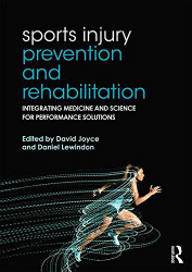Sports Injury Prevention and Rehabilitation by Routledge