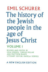 History of the Jewish People in the Age of Jesus Christ Volume 1