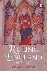 Ruling England 1042-1217