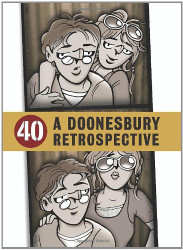 40 A Doonesbury Retrospective