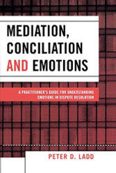 Mediation Conciliation and Emotions