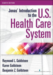 Jonas' Introduction To The Us Health Care System