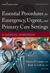 Essential Procedures For Practitioners In Emergency Urgent And Primary Care