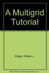 Multigrid Tutorial