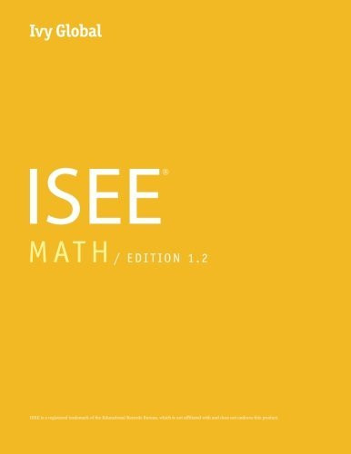 Ivy Global ISEE Math 2016 Edition 1 2