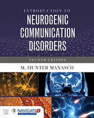 Introduction To Neurogenic Communication Disorders by Hunter Manasco