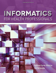 Informatics For Health Professionals