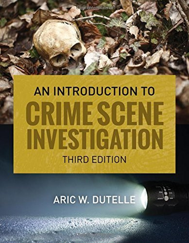Introduction To Crime Scene Investigation