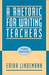 Rhetoric For Writing Teachers