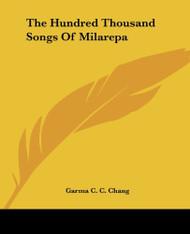 Hundred Thousand Songs Of Milarepa
