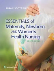 Essentials Of Maternity Newborn And Women's Health Nursing
