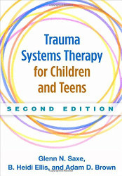 Trauma Systems Therapy for Children and Teens