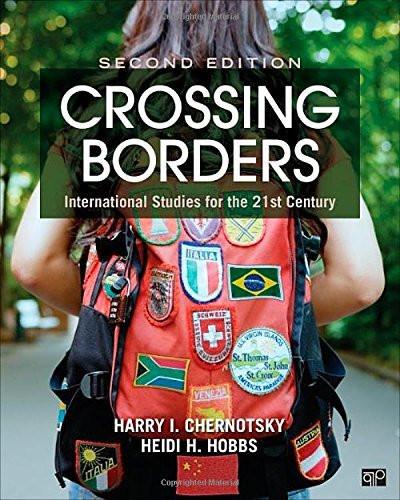 Crossing Borders; International Studies for the 21st Century