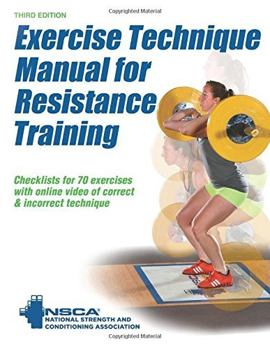 Exercise Technique Manual For Resistance Training-