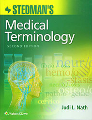 Stedman's Medical Terminology by Judi L. Nath