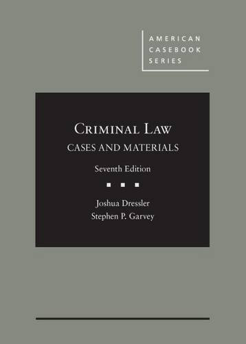 Cases and Materials on Criminal Law