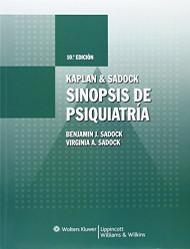Kaplan and Sadock Sinopsis de Psiquiatria by Benjamin Sadock
