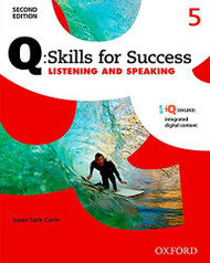 Q Skills for Success Listening and Speaking 2E Level 5 Student Book