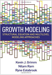 Growth Modeling Structural Equation and Multilevel Modeling Approaches by Kevin Grimm