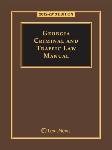Georgia Criminal And Traffic Law Manual