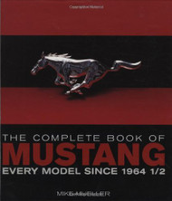 Complete Book of Mustang by Mike Mueller