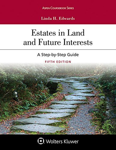 Estates in L and and Future Interests
