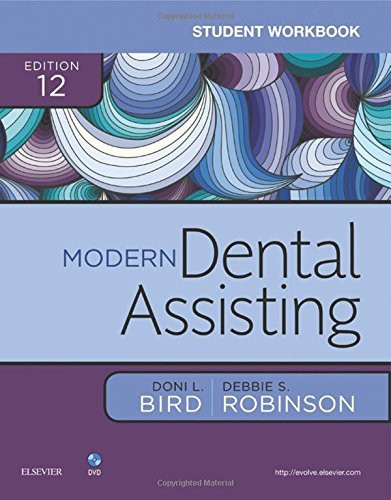 Student Workbook To Accompany Torres And Ehrlich Modern Dental Assisting
