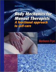 Body Mechanics for Manual Therapists