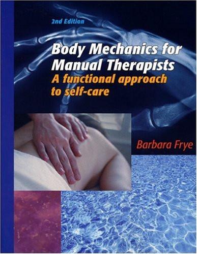 Body Mechanics for Manual Therapists