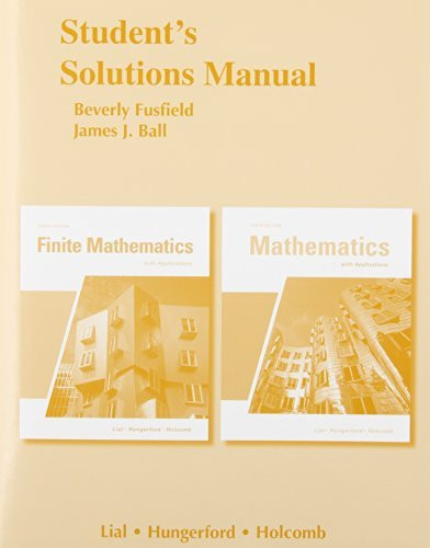 Student Solutions Manual for Finite Mathematics with Applications