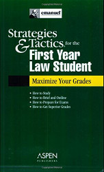 Strategies Tactics First Year Law Student