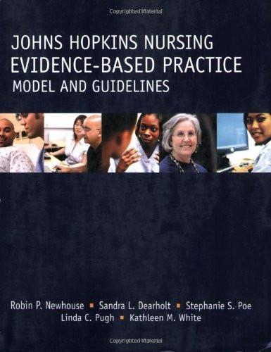 Johns Hopkins Nursing Evidence Based Practice Model And Guidelines