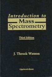 Introduction To Mass Spectrometry