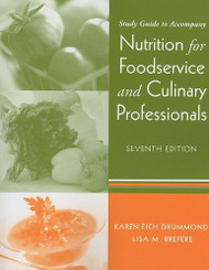 Nutrition for Foodservice and Culinary Professionals Student