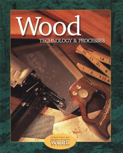 Wood Technology And Processes Student Text