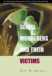 Serial Murderers And Their Victims