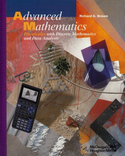 Advanced Mathematics Precalculus with Discrete Mathematics