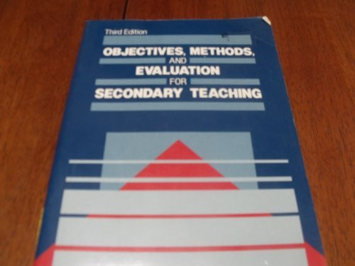 Objectives Methods and Evaluation for Secondary Teaching