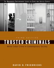 Trusted Criminals